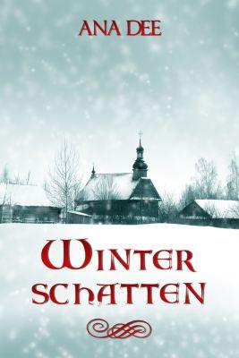 Winterschatten, Ana Dee