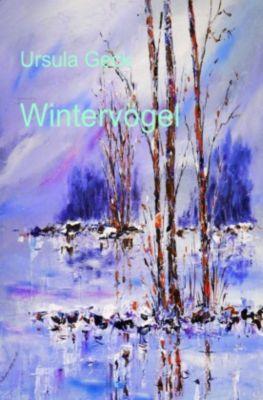 Wintervögel - Ursula Geck |