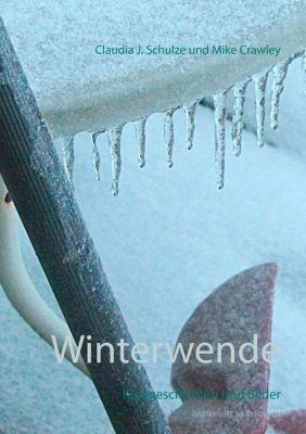 Winterwende, Claudia J. Schulze