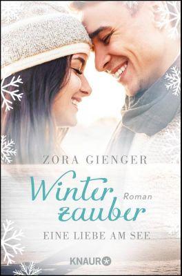 Winterzauber: Eine Liebe am See, Zora Gienger