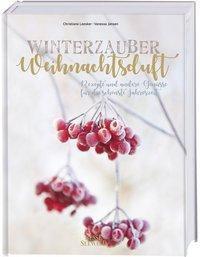 Winterzauber & Weihnachtsduft, Christiane Leesker
