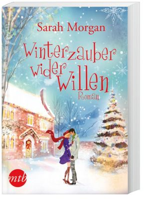 Winterzauber wider Willen, Sarah Morgan