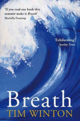 Winton, T: Breath, Tim Winton