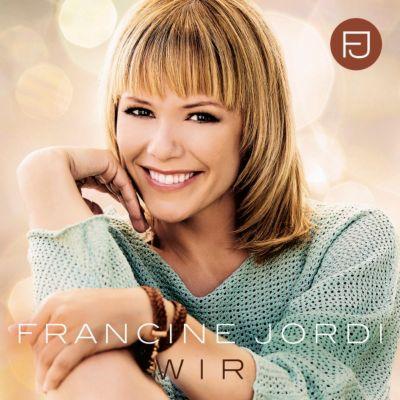 Wir, Francine Jordi