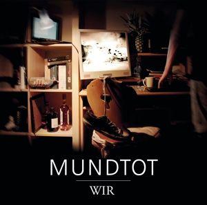 Wir, Mundtot