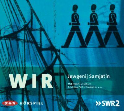 Wir, 2 Audio-CDs, Jewgenij Samjatin