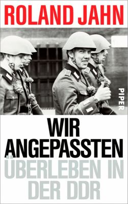 Wir Angepassten, Roland Jahn