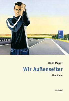 Wir Außenseiter, Hans Mayer