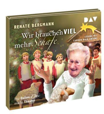 Wir brauchen viel mehr Schafe, 2 Audio-CDs, Renate Bergmann