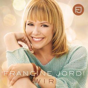 Wir (CH Edition), Francine Jordi