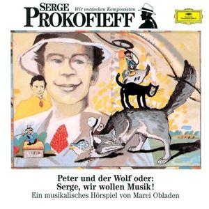 Wir entdecken Komponisten - Sergei Prokofiev, Marei Obladen