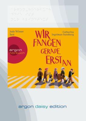 Wir fangen gerade erst an, 1 MP3-CD (DAISY Edition), Catharina Ingelman-Sundberg