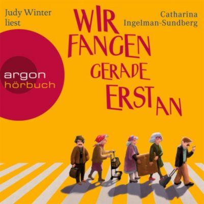 Wir fangen gerade erst an, Catharina Ingelman-Sundberg