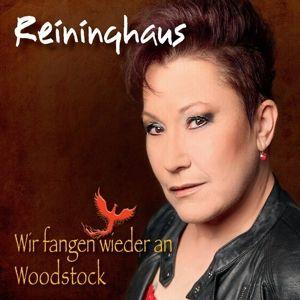 Wir Fangen Wieder An - Woodstock, Reininghaus