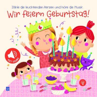 Wir feiern Geburtstag! Mädchen, m. Soundeffekten Buch