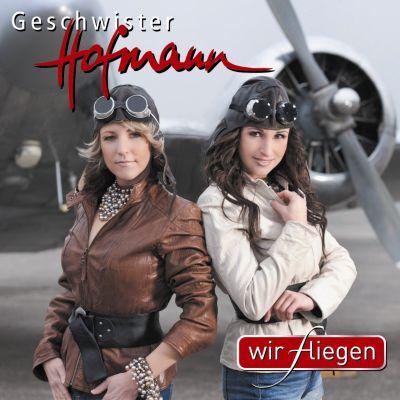 Wir fliegen, Geschwister Hofmann