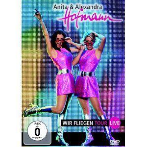 Wir Fliegen Tour-Live, Anita Hofmann, Alexandra Hofmann