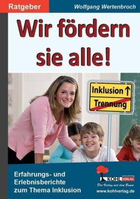 Wir fördern sie alle!, Wolfgang Wertenbroch