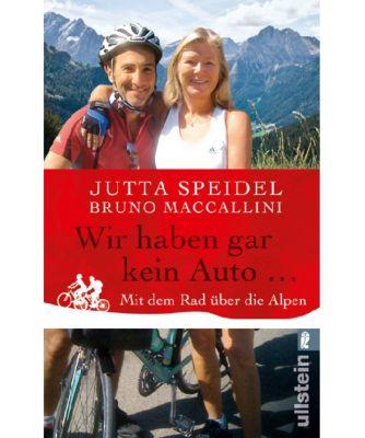 Wir haben gar kein Auto . . ., Jutta Speidel, Bruno Maccallini