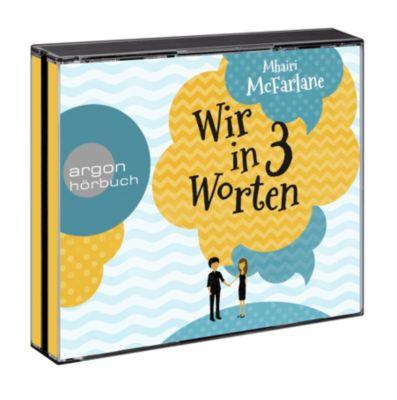Wir in drei Worten, 6 Audio-CDs, Mhairi McFarlane