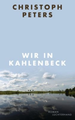 Wir in Kahlenbeck, Christoph Peters