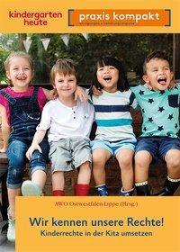Wir kennen unsere Rechte! Kinderrechte in der Kita umsetzen, Britta Kaske, Elena Bütow