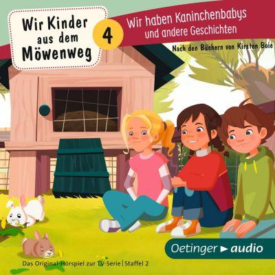 Wir Kinder aus dem Möwenweg: Wir Kinder aus dem Möwenweg. Wir haben Kaninchenbabys und andere Geschichten, Kirsten Boie