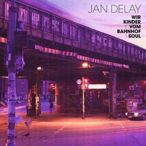 Wir Kinder Vom Bahnhof Soul, Jan Delay