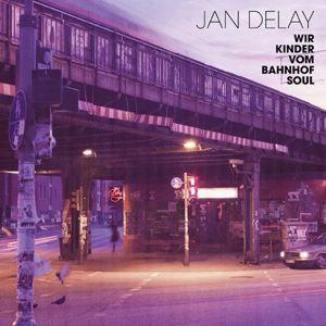 Wir Kinder Vom Bahnhof Soul (Vinyl), Jan Delay