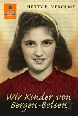 Wir Kinder von Bergen-Belsen, Hetty E. Verolme