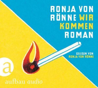 Wir kommen, 1 MP3-CD, Ronja Von Rönne
