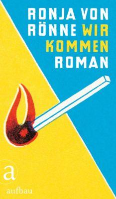 Wir kommen, Ronja Von Rönne