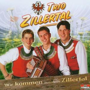 Wir kommen aus dem Zillertal, Trio Zillertal