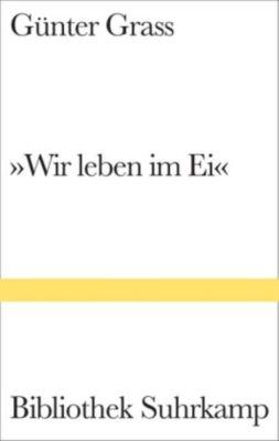 'Wir leben im Ei' - Günter Grass pdf epub