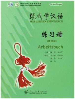 Wir lernen Chinesisch: Bd.1 Arbeitsbuch