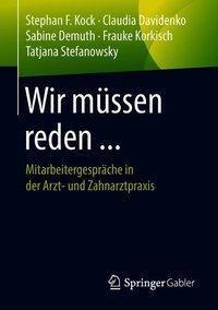 Wir müssen reden ..., Stephan F. Kock, Claudia Davidenko, Sabine Demuth, Frauke Korkisch, Tatjana Stefanowsky