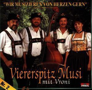 Wir musizieren von Herzen 2, Viererspitz Musi Mit Vroni