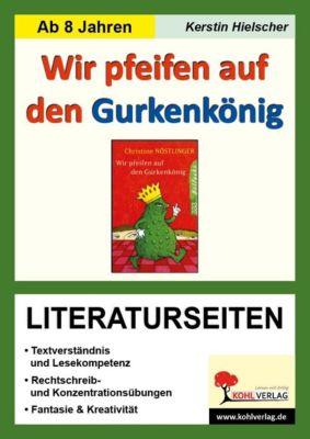Wir pfeifen auf den Gurkenkönig - Literaturseiten, Kerstin Hielscher