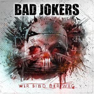 Wir Sind Der Weg (Inkl.Patch+Sticker), Bad Jokers