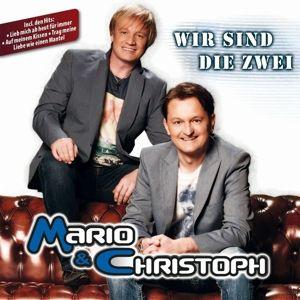 Wir Sind Die Zwei, Mario & Christoph