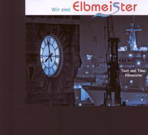 Wir Sind Elbmeister, Elbmeister