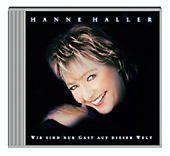 Wir sind nur Gast auf dieser Welt, Hanne Haller
