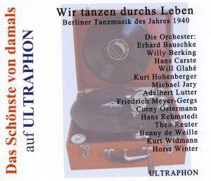 Wir Tanzen Durch's Leben-Berli, Erhard Bauschke, Willy Berking