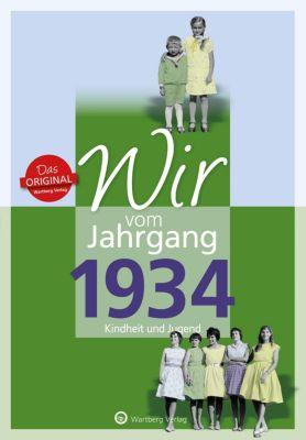 Wir vom Jahrgang 1934 - Kindheit und Jugend - Hildegard Kohnen  