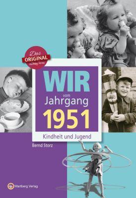 Wir vom Jahrgang 1951 - Bernd Storz |
