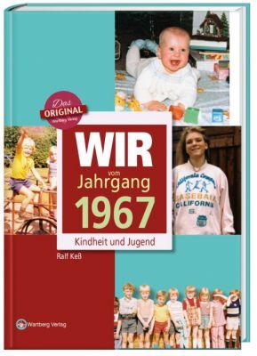 Wir vom Jahrgang 1967 - Kindheit und Jugend, Ralf Keß