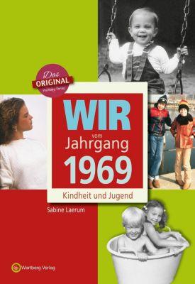 Wir vom Jahrgang 1969 - Kindheit und Jugend, Sabine Laerum