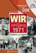 Wir vom Jahrgang 1971 - Aufgewachsen in der DDR, Angela Weber-Hohlfeldt