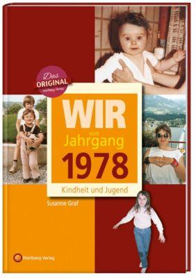 Wir vom Jahrgang 1978 - Kindheit und Jugend - Susanne Graf |