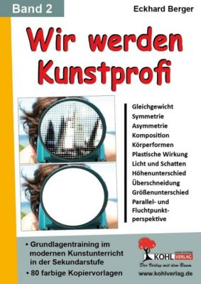 Wir werden Kunstprofi! / Band 2, Eckhard Berger